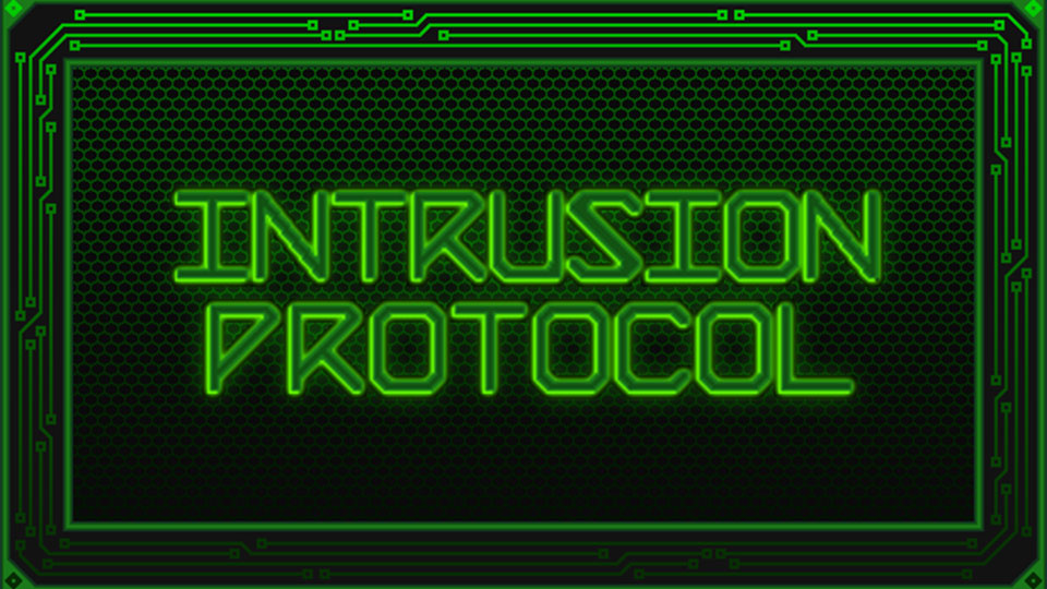 Intrusion Protocol by Somber Dawn Studios